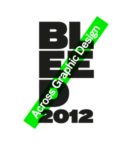 Bleed 2012 Portfolio Show – Call for entries