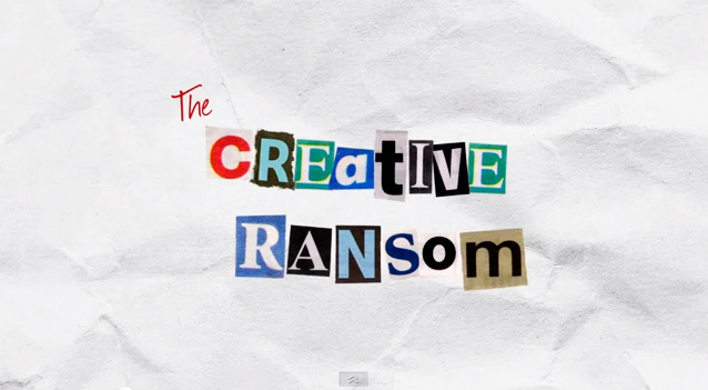 The Creative Ransom.